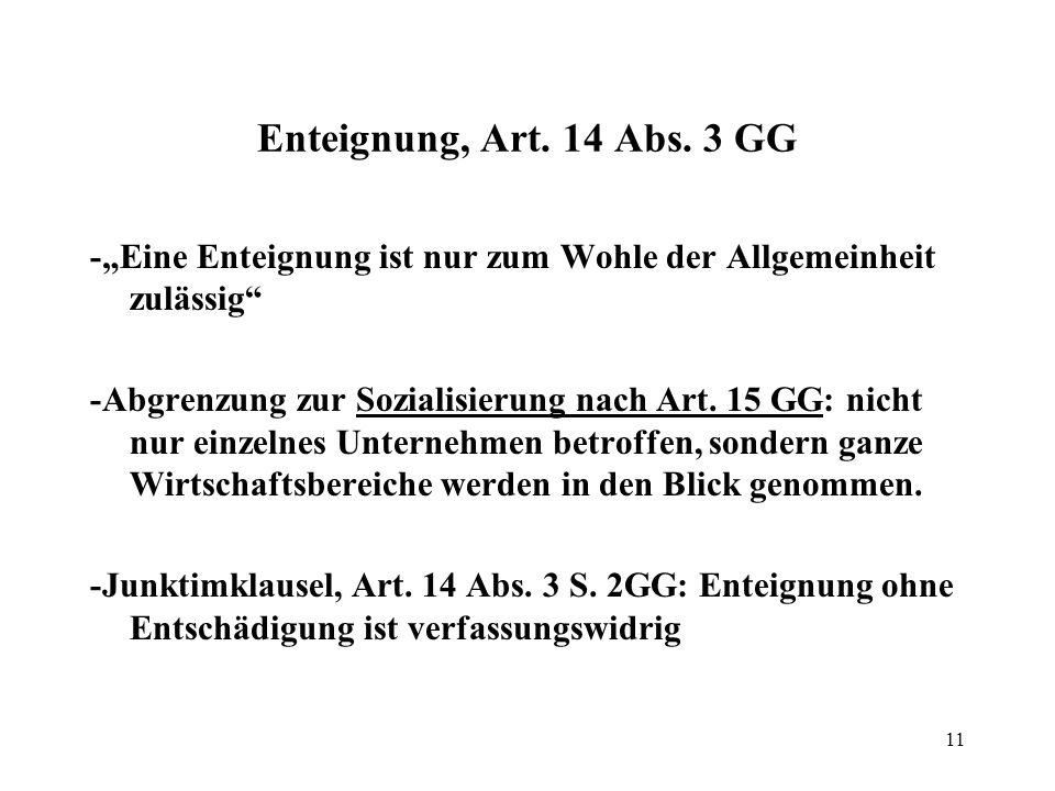 11 Enteignung, Art. 14 Abs.