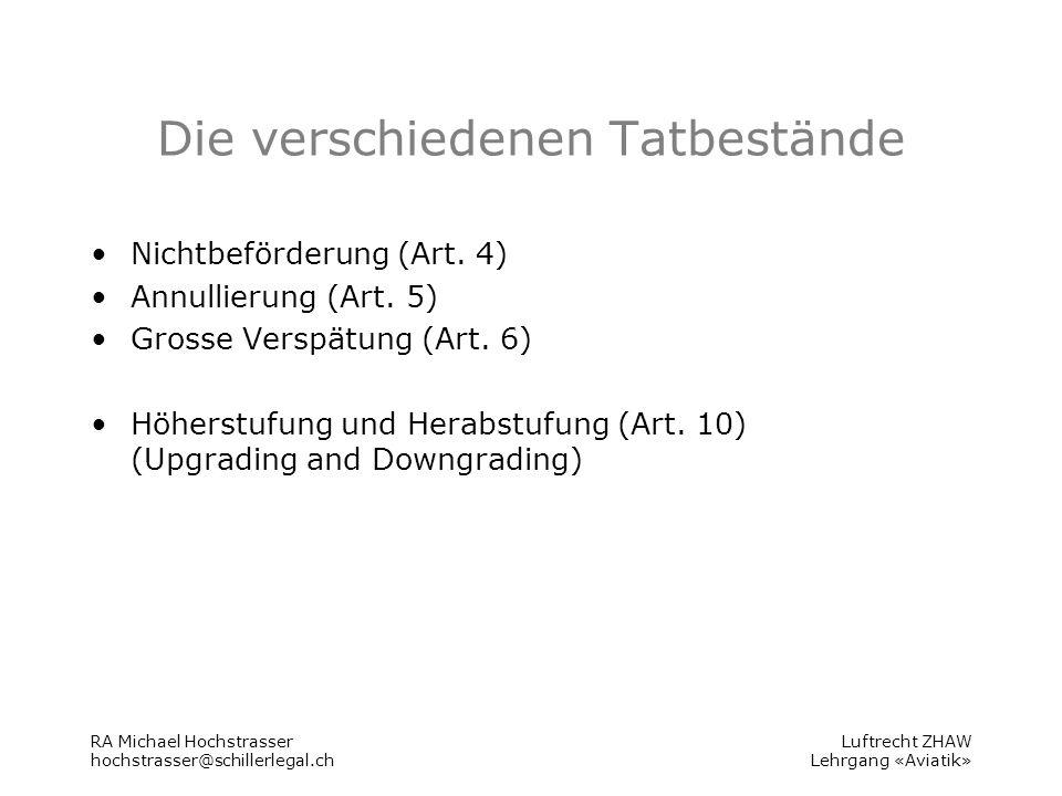 Luftrecht ZHAW Lehrgang «Aviatik» Die verschiedenen Tatbestände Nichtbeförderung (Art.