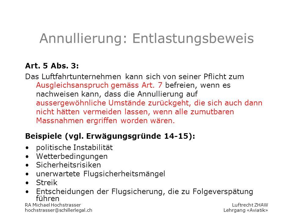 Luftrecht ZHAW Lehrgang «Aviatik» Annullierung: Entlastungsbeweis Art.