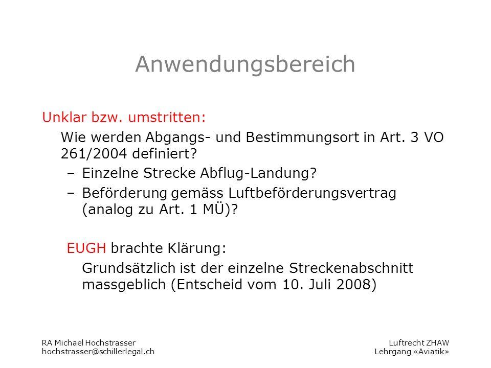 Luftrecht ZHAW Lehrgang «Aviatik» Anwendungsbereich Unklar bzw.