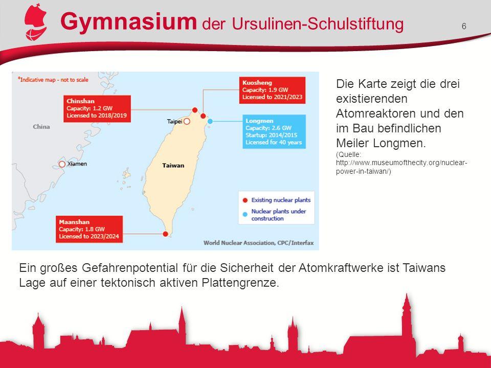 Gymnasium der Ursulinen-Schulstiftung 6 Die Karte zeigt die drei existierenden Atomreaktoren und den im Bau befindlichen Meiler Longmen. (Quelle: http