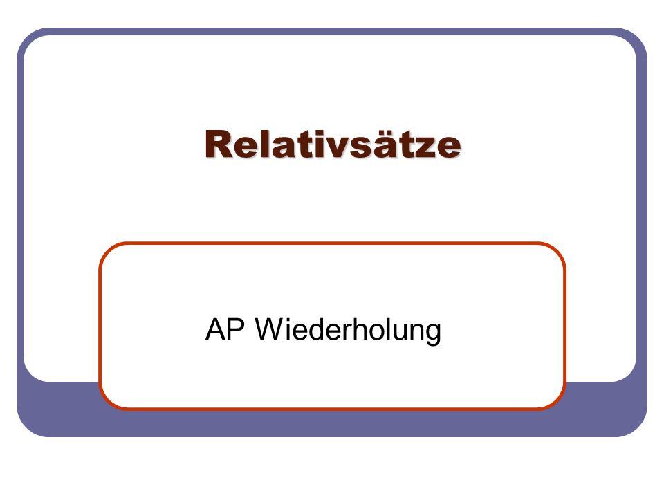 Relativsätze AP Wiederholung