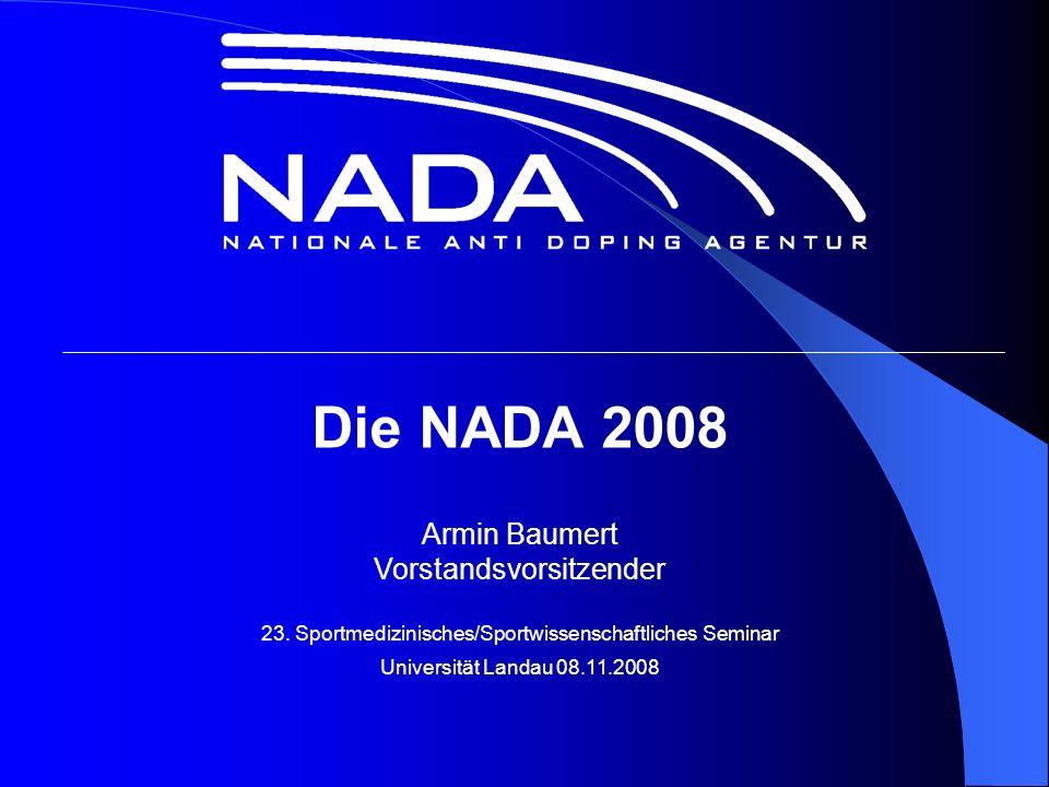 Die NADA 2008 Armin Baumert Vorstandsvorsitzender 23.