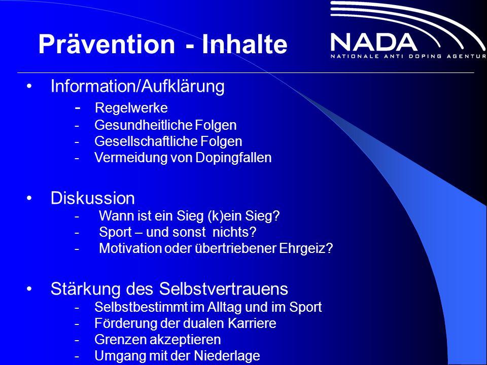 Prävention - Inhalte Information/Aufklärung - Regelwerke - Gesundheitliche Folgen - Gesellschaftliche Folgen - Vermeidung von Dopingfallen Diskussion -Wann ist ein Sieg (k)ein Sieg.
