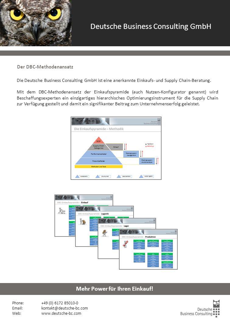 Lieferanten - Risikoanalyse Phone: +49 (0) 6172 85010-0 Email: kontakt@deutsche-bc.com Web:www.deutsche-bc.com Mehr Power für Ihren Einkauf.