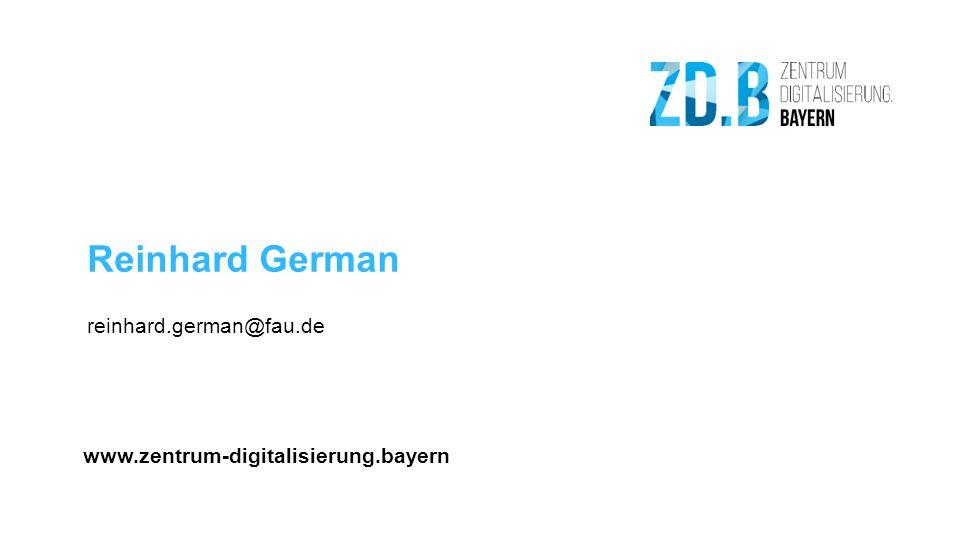 www.zentrum-digitalisierung.bayern Reinhard German reinhard.german@fau.de