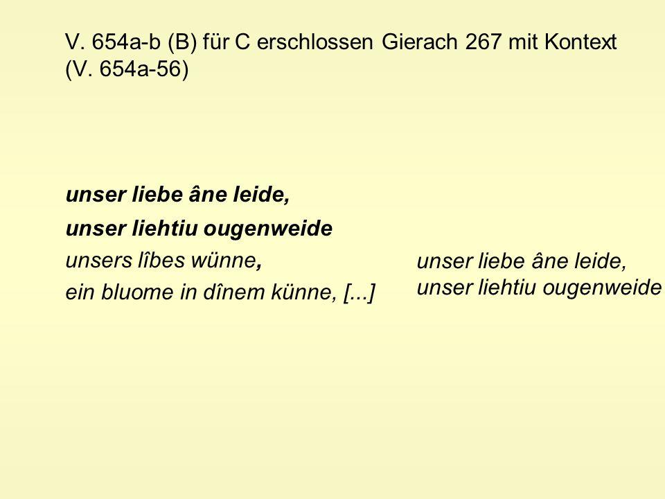 V. 654a-b (B) für C erschlossen Gierach 267 mit Kontext (V.