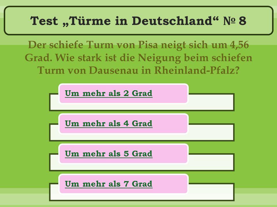 """Test """"Türme in Deutschland № 8 Der schiefe Turm von Pisa neigt sich um 4,56 Grad."""
