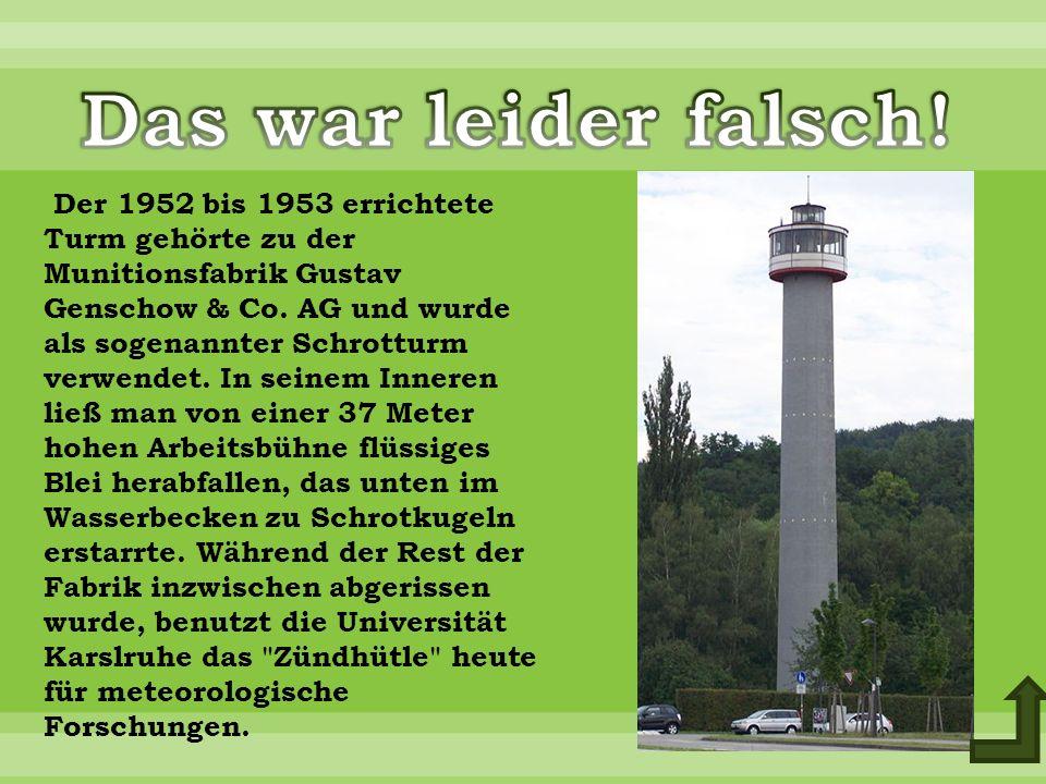 Der 1952 bis 1953 errichtete Turm gehörte zu der Munitionsfabrik Gustav Genschow & Co.