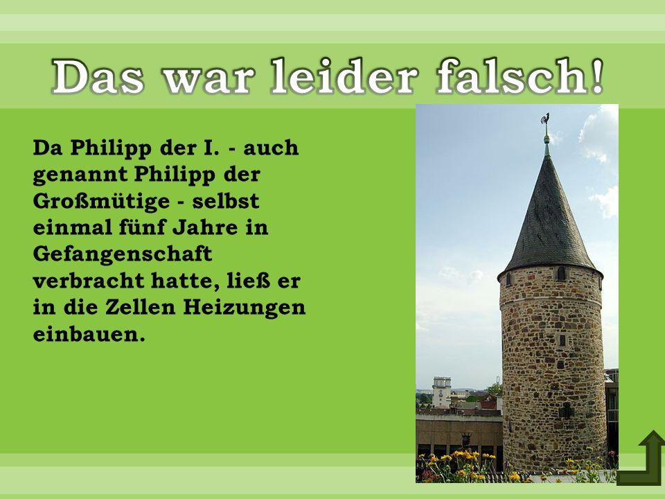 Da Philipp der I.