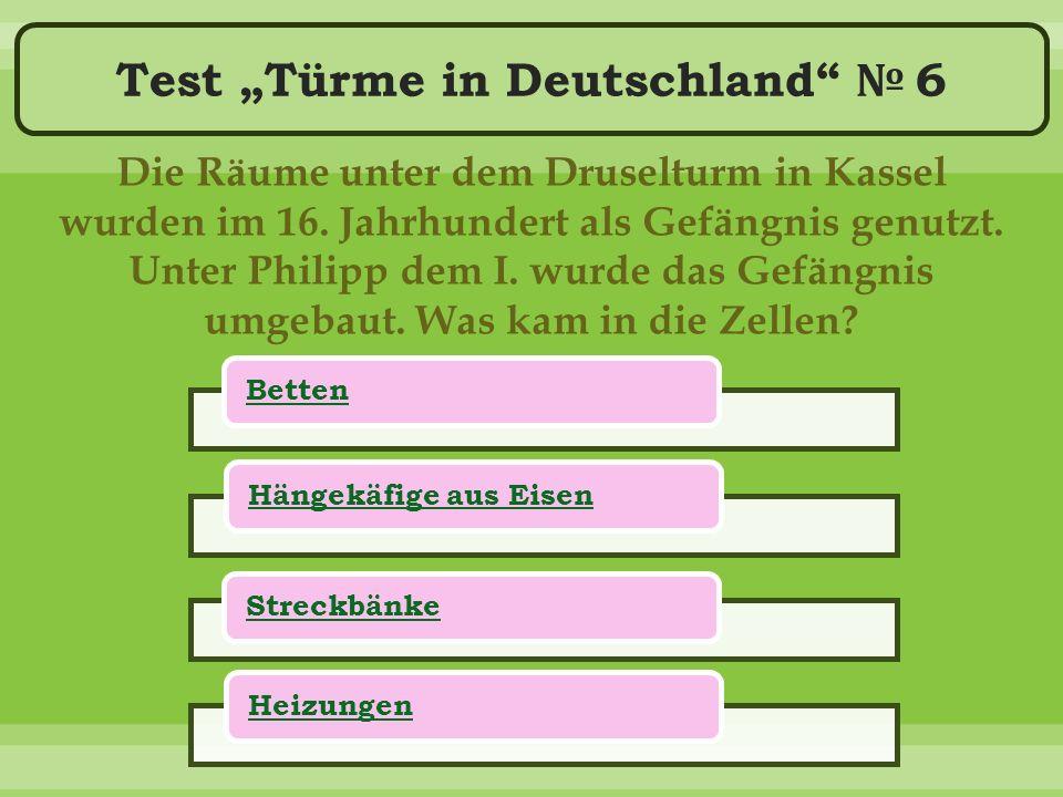 """Test """"Türme in Deutschland № 6 Die Räume unter dem Druselturm in Kassel wurden im 16."""