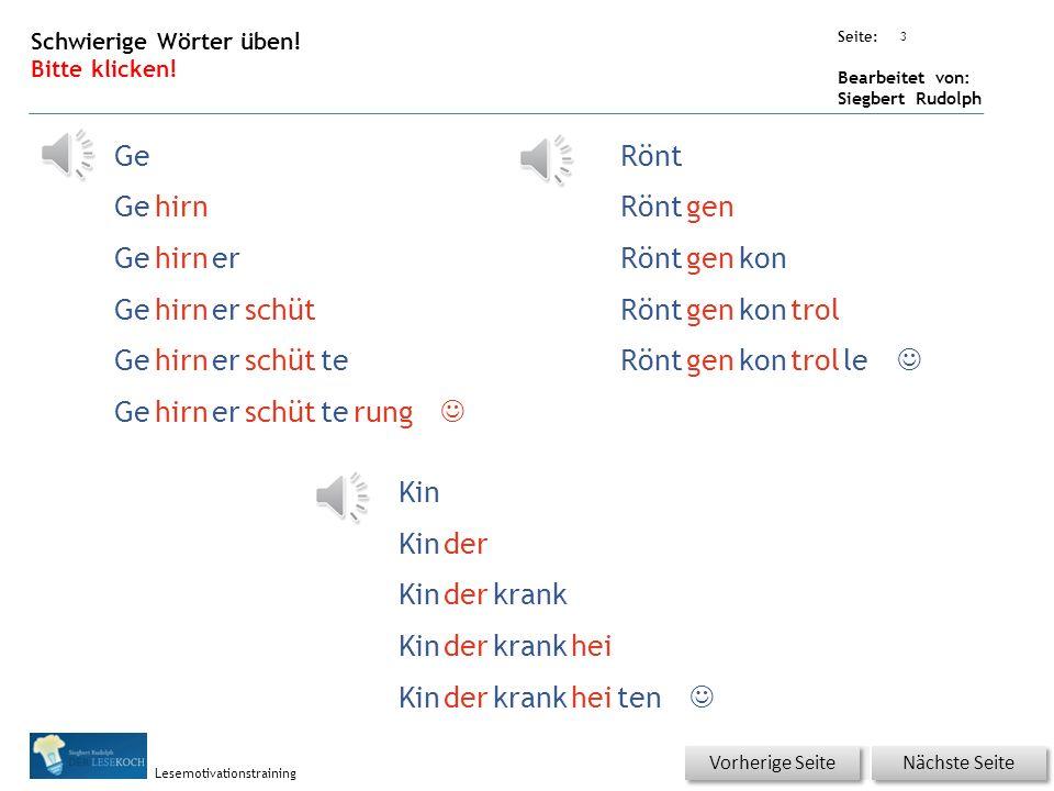 Übungsart: Seite: Bearbeitet von: Siegbert Rudolph Lesemotivationstraining 3 Schwierige Wörter üben.