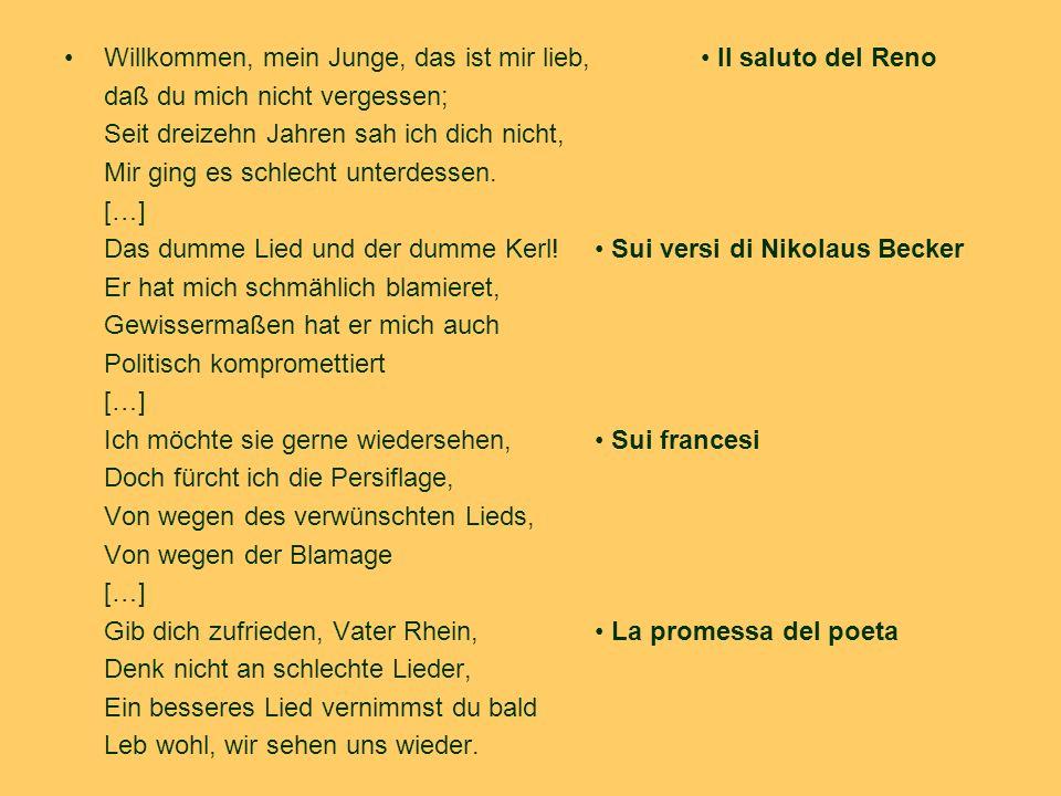 La polemica letteraria sulla questione renana Gli autori tedeschi Max Schneckenburger, Die Wacht am Rhein (1840).