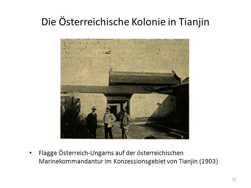 Die Österreichische Kolonie in Tianjin Flagge Österreich-Ungarns auf der österreichischen Marinekommandantur im Konzessionsgebiet von Tianjin (1903) 13