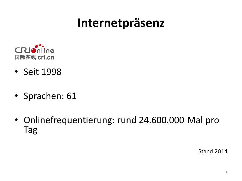 Internetpräsenz Seit 1998 Sprachen: 61 Onlinefrequentierung: rund 24.600.000 Mal pro Tag Stand 2014 6