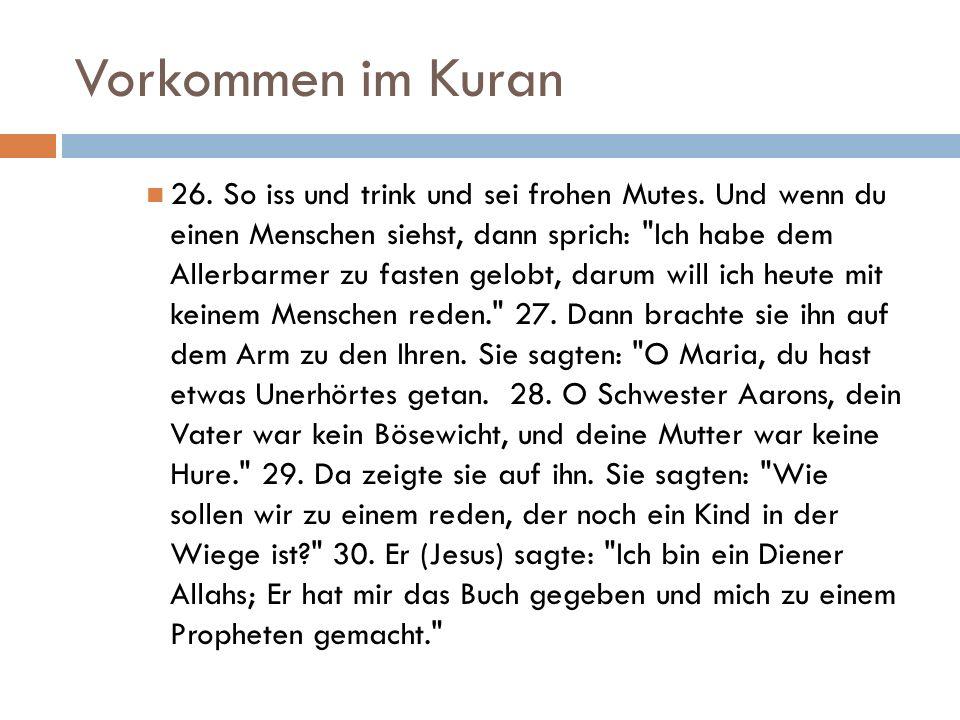 Vorkommen im Kuran 26.So iss und trink und sei frohen Mutes.