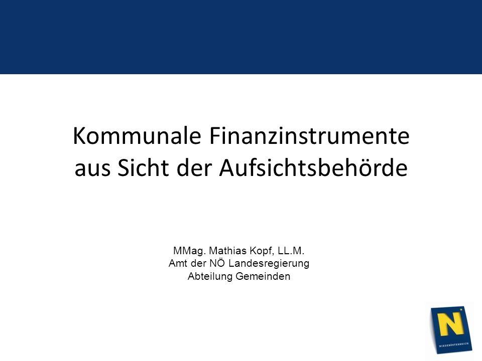 Kommunale Finanzinstrumente aus Sicht der Aufsichtsbehörde MMag.