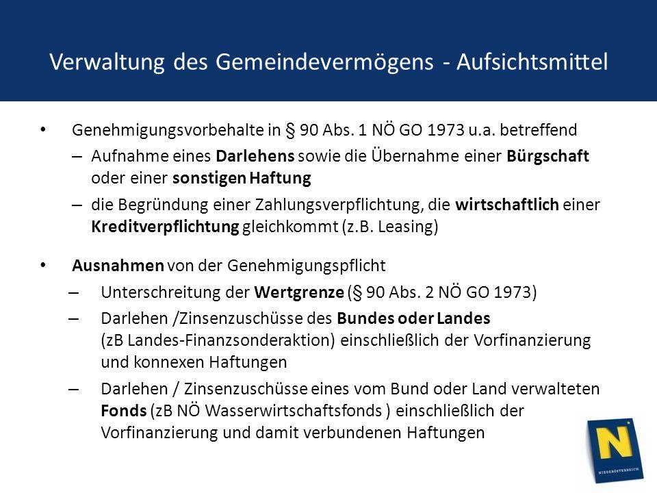 Verwaltung des Gemeindevermögens - Aufsichtsmittel Genehmigungsvorbehalte in § 90 Abs.