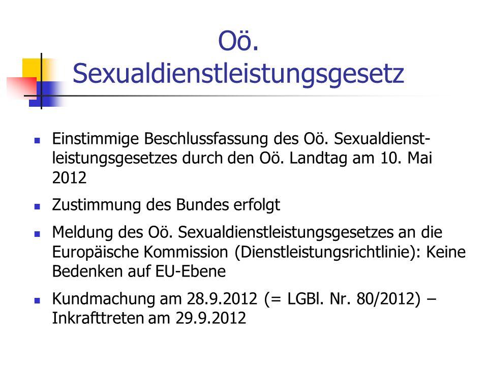 Einstimmige Beschlussfassung des Oö. Sexualdienst- leistungsgesetzes durch den Oö.