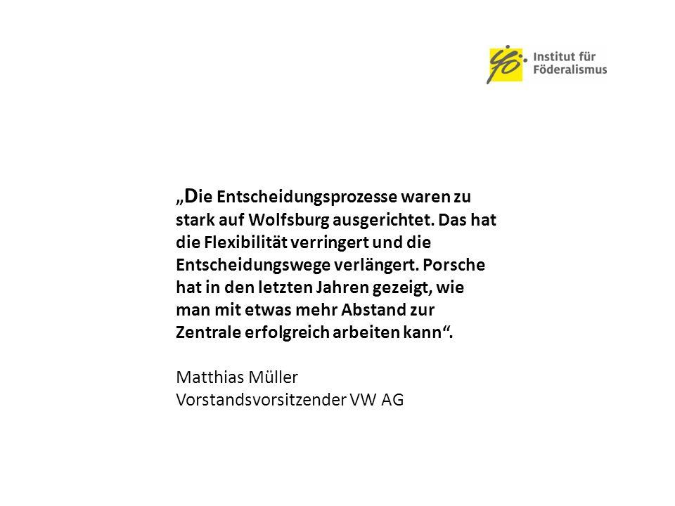 """"""" D ie Entscheidungsprozesse waren zu stark auf Wolfsburg ausgerichtet."""