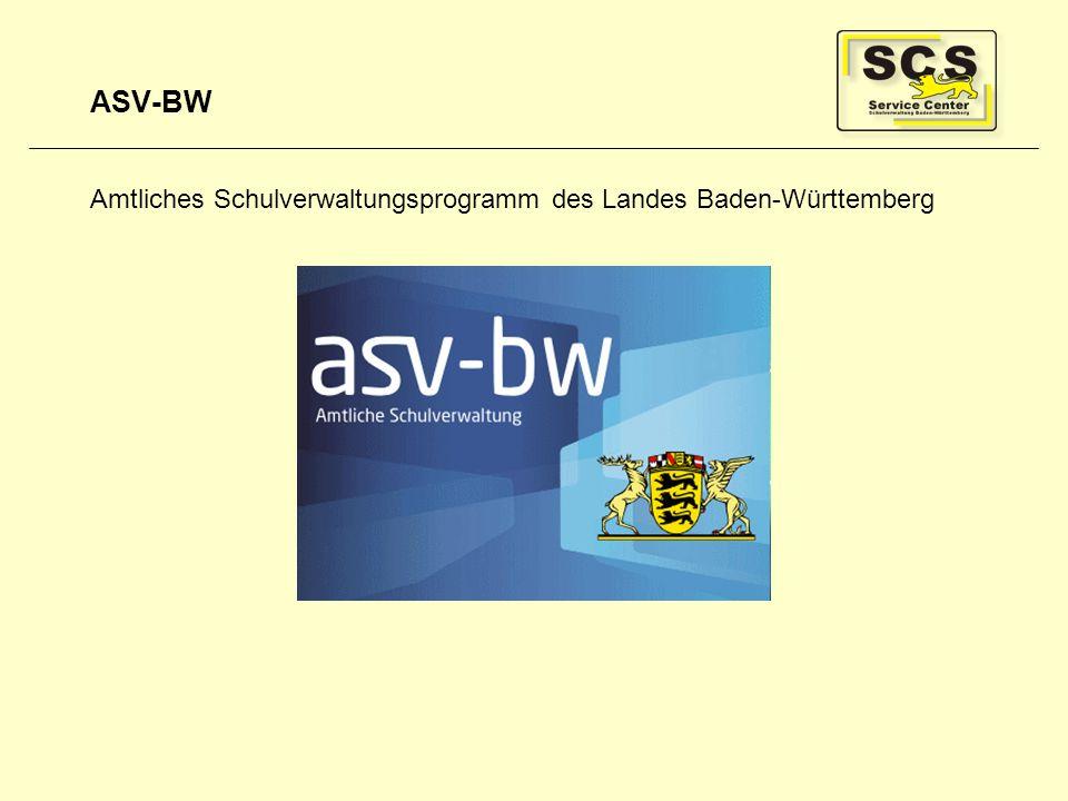 ASV-BW Amtliches Schulverwaltungsprogramm des Landes Baden-Württemberg