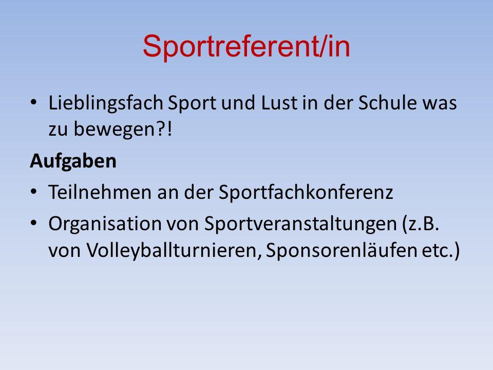 Sportreferent/in Lieblingsfach Sport und Lust in der Schule was zu bewegen .
