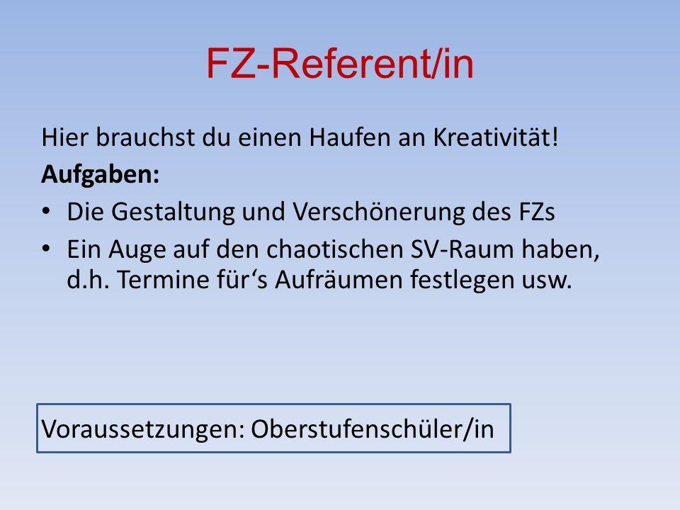 FZ-Referent/in Hier brauchst du einen Haufen an Kreativität.