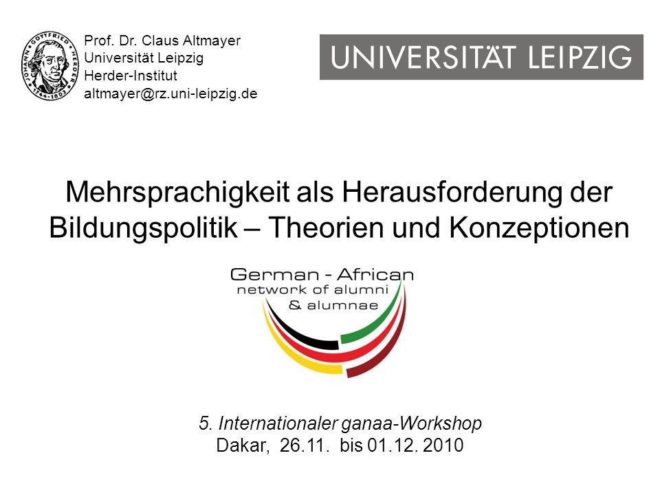 Prof. Dr. Claus Altmayer Universität Leipzig Herder-Institut altmayer@rz.uni-leipzig.de 5.