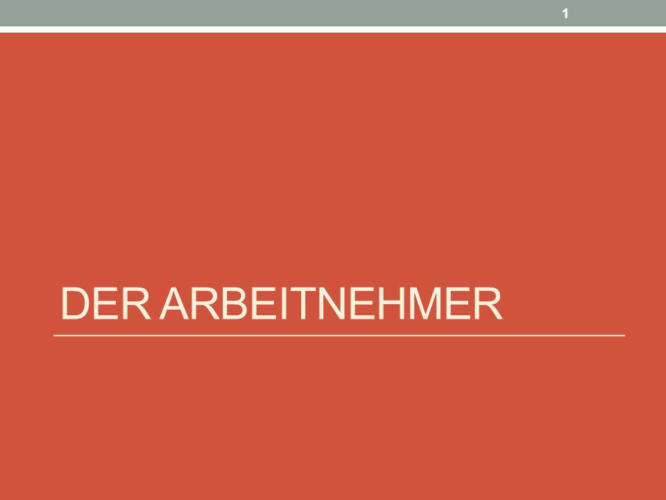 DER ARBEITNEHMER 1