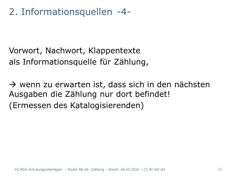 2. Informationsquellen -4- Vorwort, Nachwort, Klappentexte als Informationsquelle für Zählung,  wenn zu erwarten ist, dass sich in den nächsten Ausga