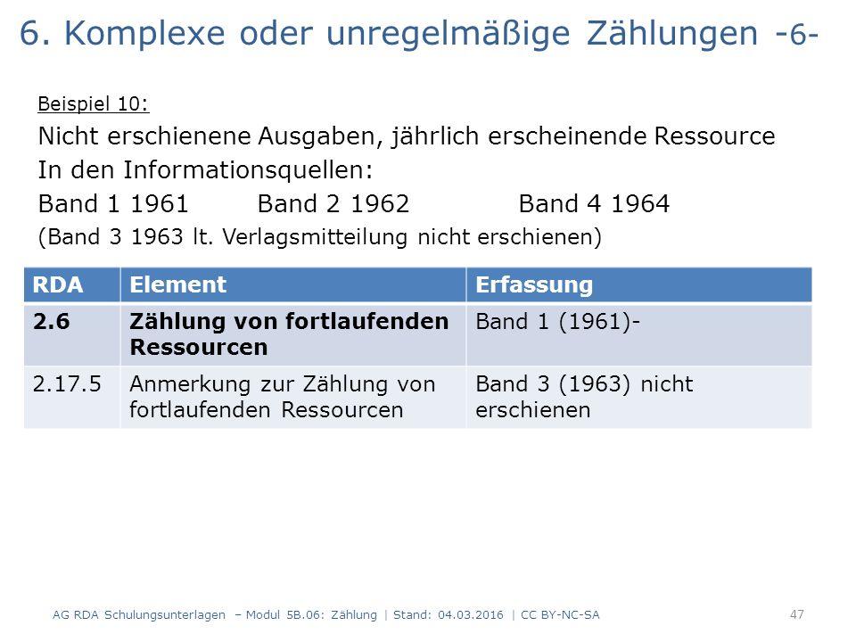 6. Komplexe oder unregelmäßige Zählungen - 6- Beispiel 10 : Nicht erschienene Ausgaben, jährlich erscheinende Ressource In den Informationsquellen: Ba
