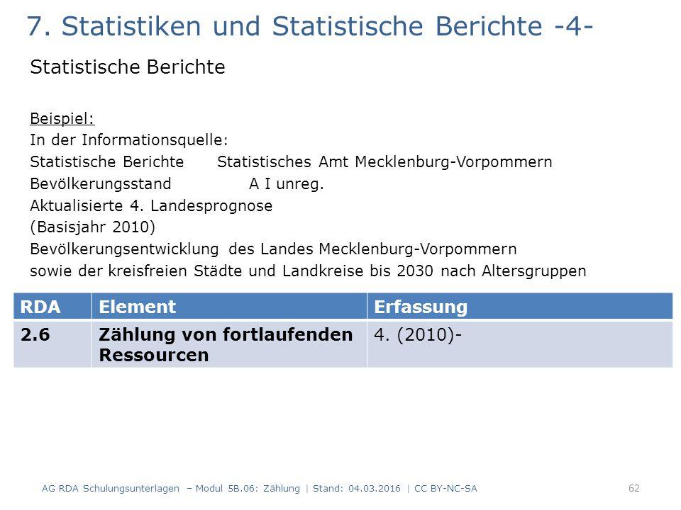 7. Statistiken und Statistische Berichte -4- Statistische Berichte Beispiel: In der Informationsquelle : Statistische Berichte Statistisches Amt Meckl