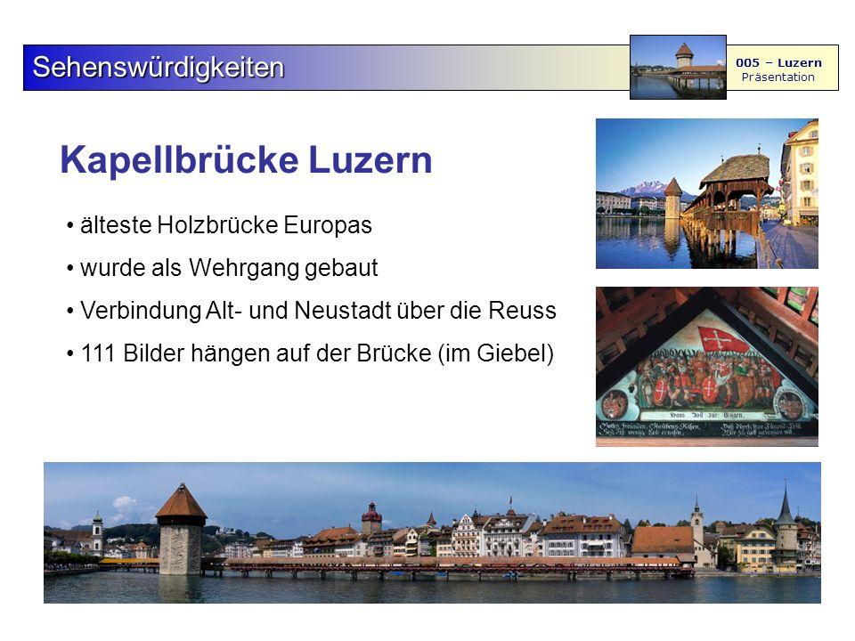 Kapellbrücke Luzern Sehenswürdigkeiten 005 – Luzern Präsentation älteste Holzbrücke Europas wurde als Wehrgang gebaut Verbindung Alt- und Neustadt über die Reuss 111 Bilder hängen auf der Brücke (im Giebel)