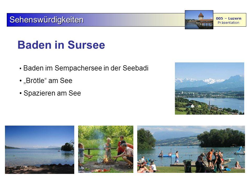 """Baden in Sursee Sehenswürdigkeiten 005 – Luzern Präsentation Baden im Sempachersee in der Seebadi """"Brötle am See Spazieren am See"""