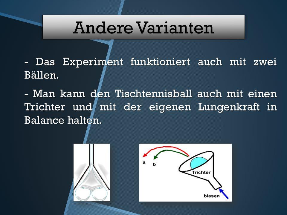 Andere Varianten - Das Experiment funktioniert auch mit zwei Bällen.