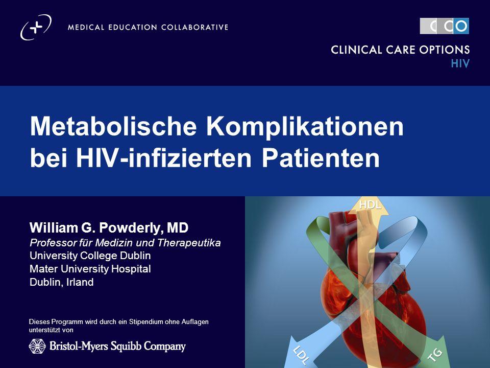 clinicaloptions.com/hiv Metabolische Komplikationen bei HIV-infizierten Patienten Aberg J, et al.