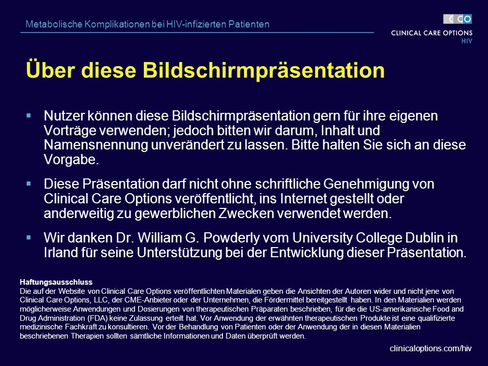 clinicaloptions.com/hiv Metabolische Komplikationen bei HIV-infizierten Patienten Brown T, et al.