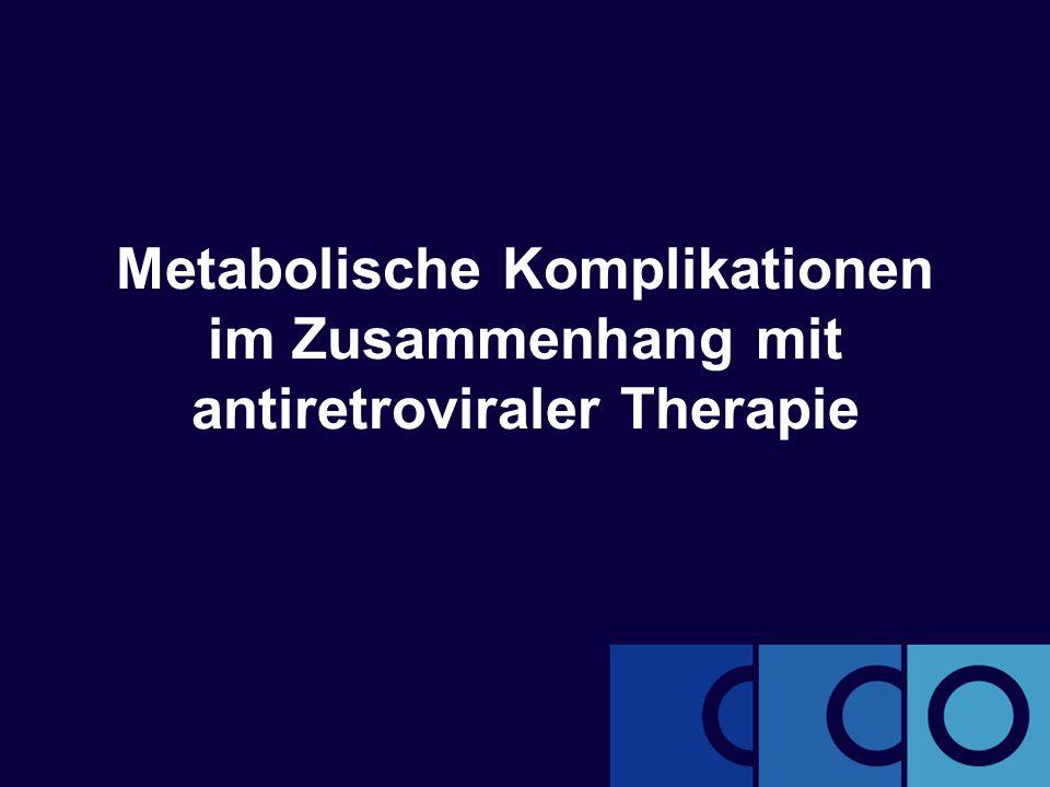 Metabolische Komplikationen im Zusammenhang mit antiretroviraler Therapie