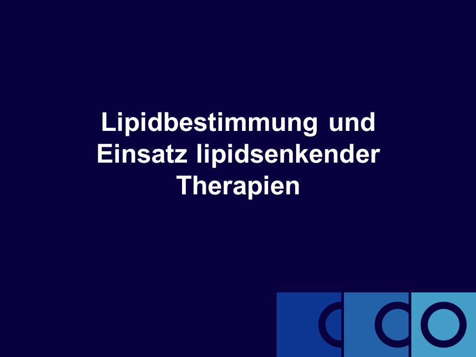 Lipidbestimmung und Einsatz lipidsenkender Therapien