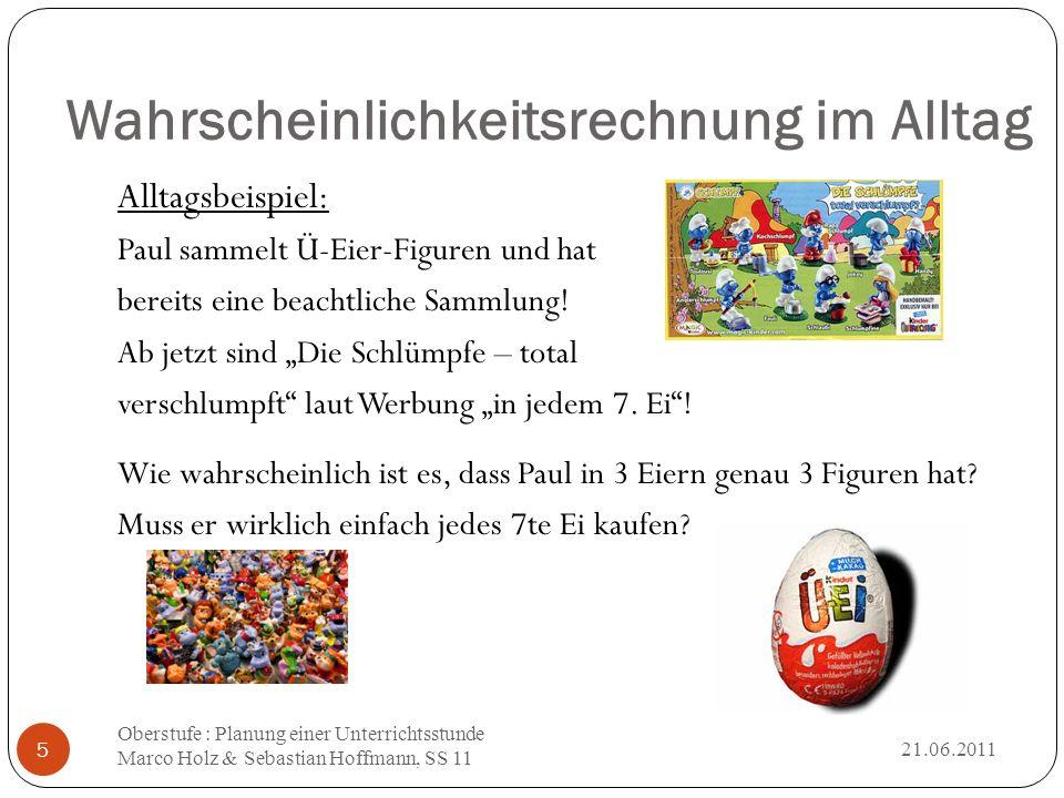 """Wahrscheinlichkeitsrechnung im Alltag Alltagsbeispiel: Paul sammelt Ü-Eier-Figuren und hat bereits eine beachtliche Sammlung! Ab jetzt sind """"Die Schlü"""