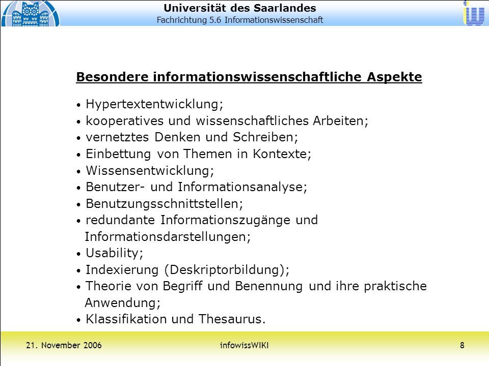 Universität des Saarlandes Fachrichtung 5.6 Informationswissenschaft 21.