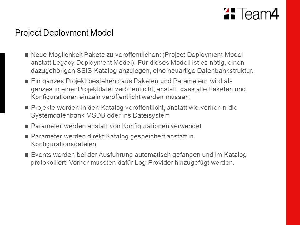 Project Deployment Model Neue Möglichkeit Pakete zu veröffentlichen: (Project Deployment Model anstatt Legacy Deployment Model).