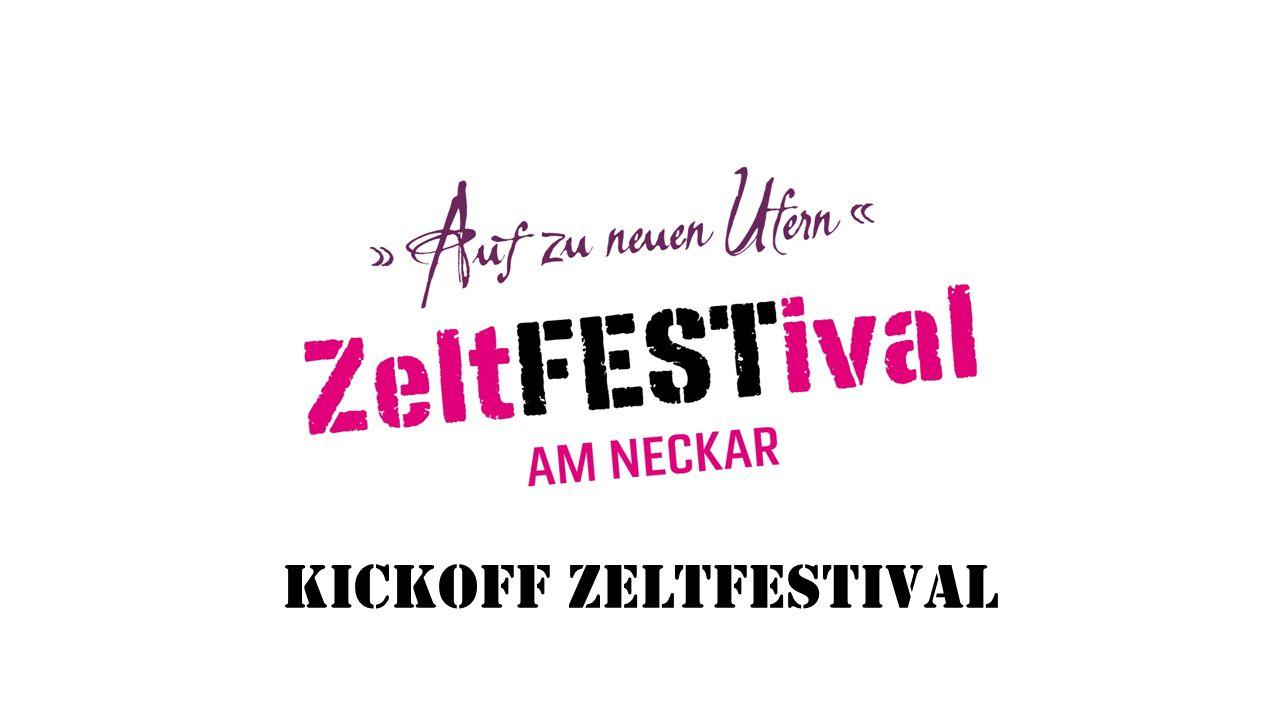 Kickoff ZeltFESTival