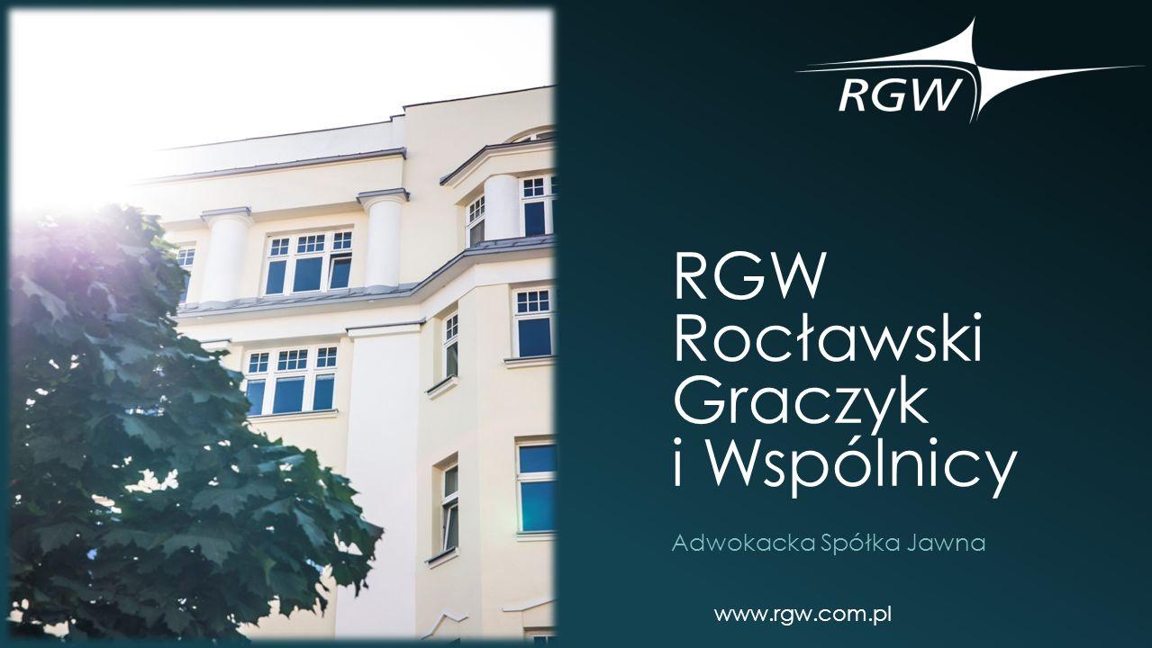 RGW Rocławski Graczyk i Wspólnicy Adwokacka Spółka Jawna www.rgw.com.pl