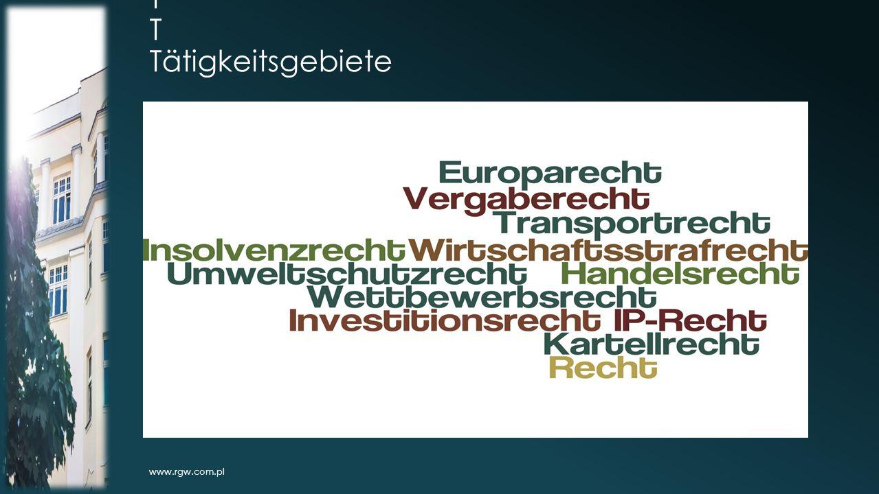 T T Tätigkeitsgebiete www.rgw.com.pl