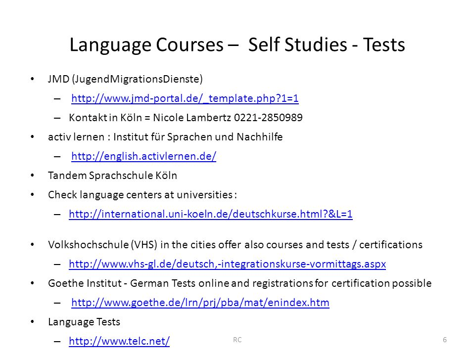 Language Courses – Self Studies - Tests JMD (JugendMigrationsDienste) – http://www.jmd-portal.de/_template.php?1=1 http://www.jmd-portal.de/_template.