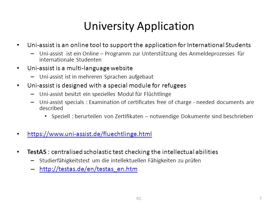 University Application Uni-assist is an online tool to support the application for International Students – Uni-assist ist ein Online – Programm zur U