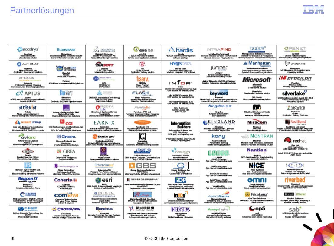 © 2013 IBM Corporation18 Partnerlösungen