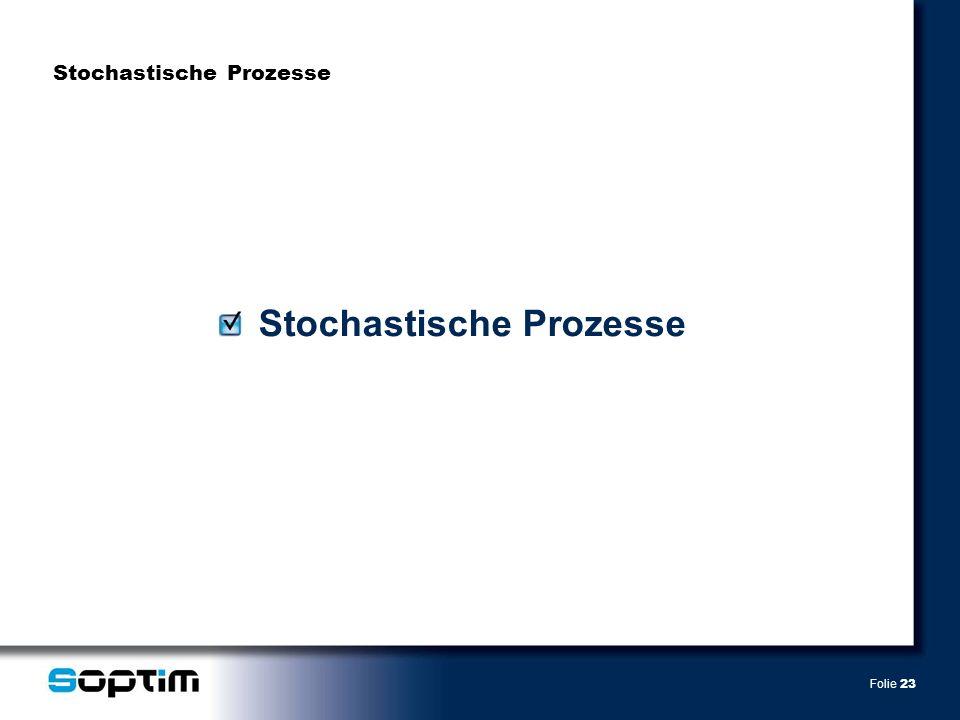 Folie 23 Stochastische Prozesse