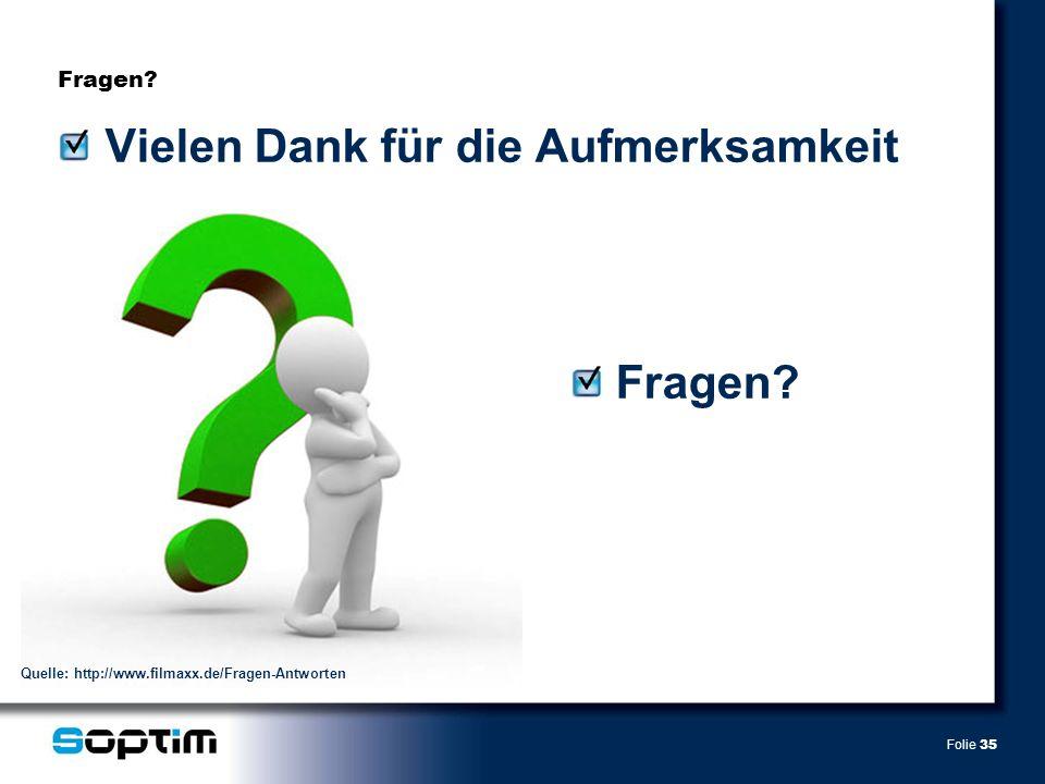 Folie 35 Fragen? Vielen Dank für die Aufmerksamkeit Quelle: http://www.filmaxx.de/Fragen-Antworten Fragen?